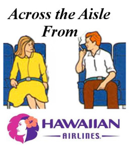 Hawaiian Across the Aisle